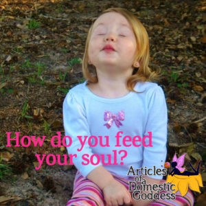 How do you feed your soul_
